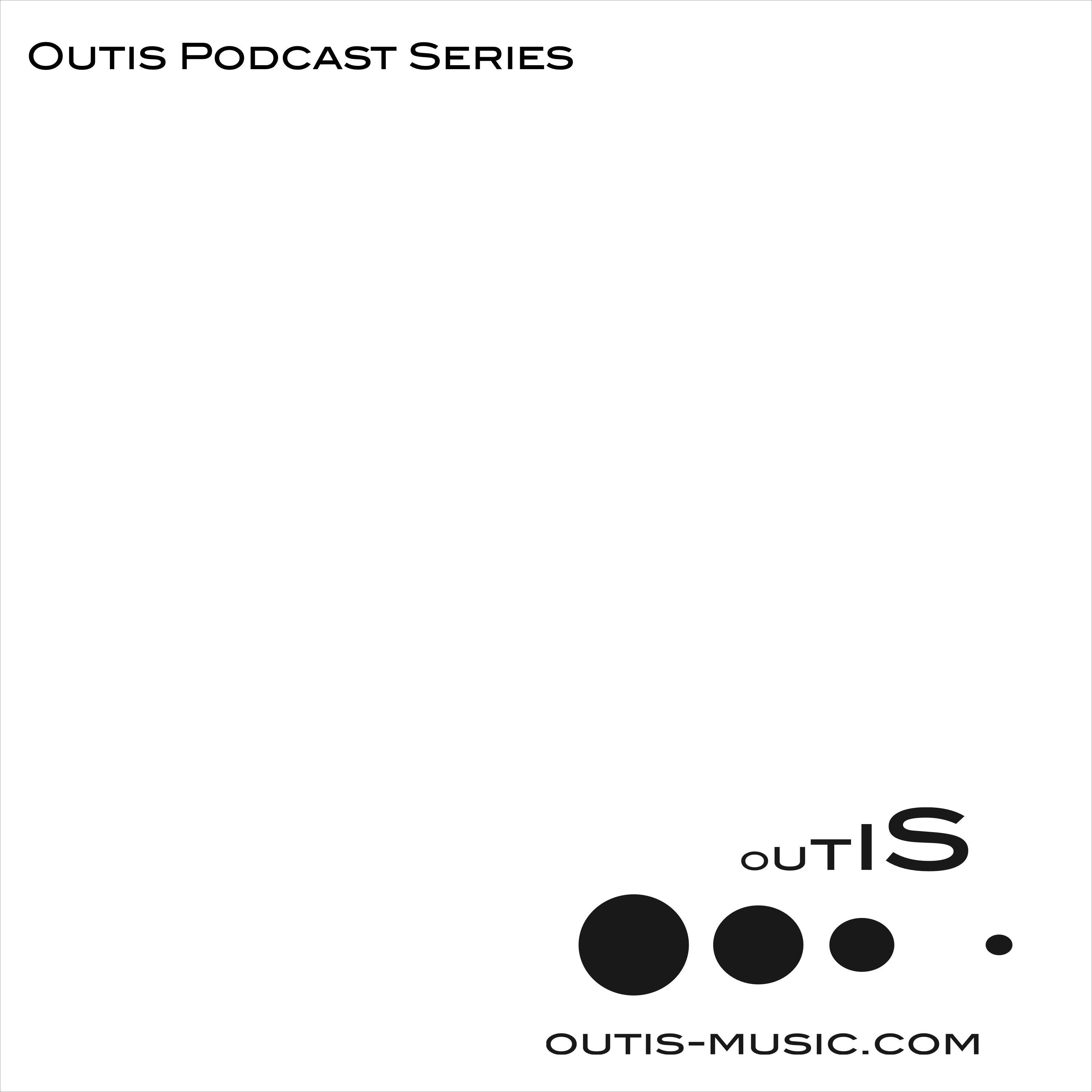 Outis Podcast Series